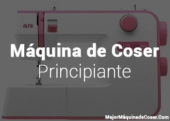 Máquina de Coser Principiantes
