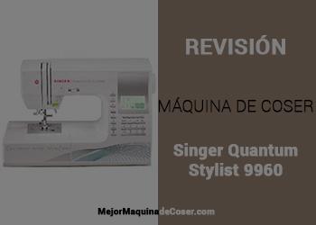 Máquina de Coser Singer Quantum Stylist 9960