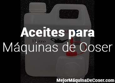 Aceites para Máquinas de Coser