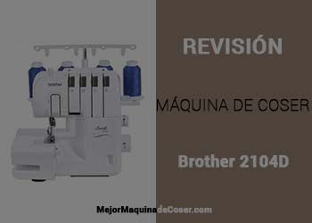 Máquina Remalladora Brother 2104D