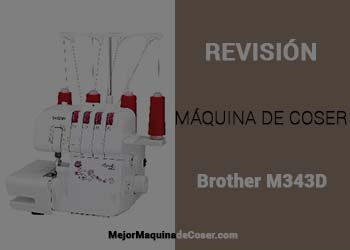 Máquina Remalladora Brother M343D