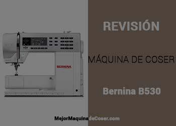 Máquina de Coser Bernina B530