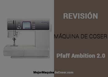 Máquina de Coser Pfaff Ambition 2.0