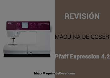Máquina de Coser Pfaff Expression 4.2