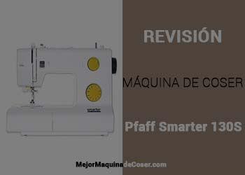 Máquina de Coser Pfaff Samrter 130S