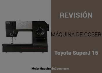 Máquina de Coser Toyota SuperJ 15