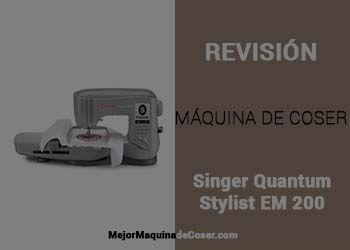 Máquina de Coser Singer Quantum Stylist EM 200