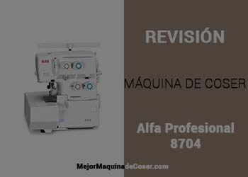 Máquina de Coser Alfa Profesional 8704