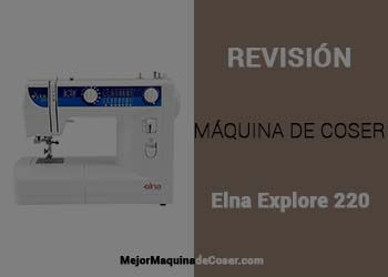 Máquina de Coser Elna Explore 220