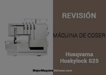 Máquina de Coser Husqvarna Huskylock S25