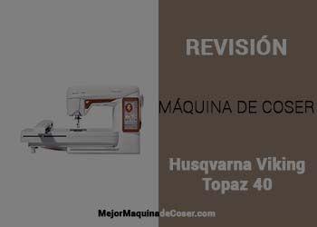 Máquina de Coser Husqvarna Viking Designer Topaz 40