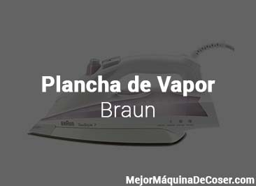 Plancha de Vapor Braun